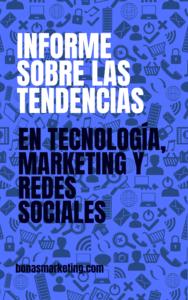 Informe sobre las tendencias en tecnología marketing y redes sociales