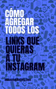Cómo agregar todos los links que quieras a tu Instagram