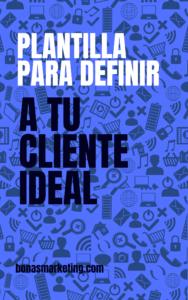 Plantilla para definir a tu cliente ideal